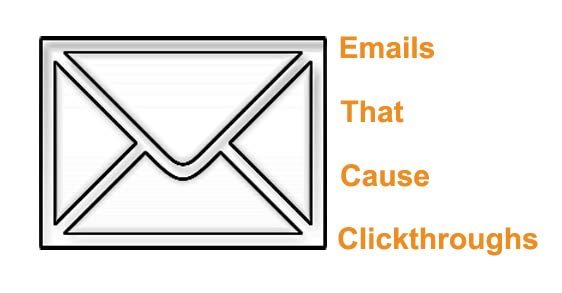Emails that cause clickthroughs